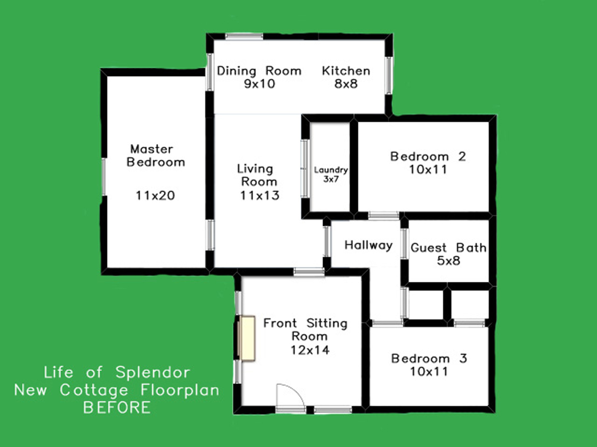 Life of Splendor Cottage Floorplan BEFORE