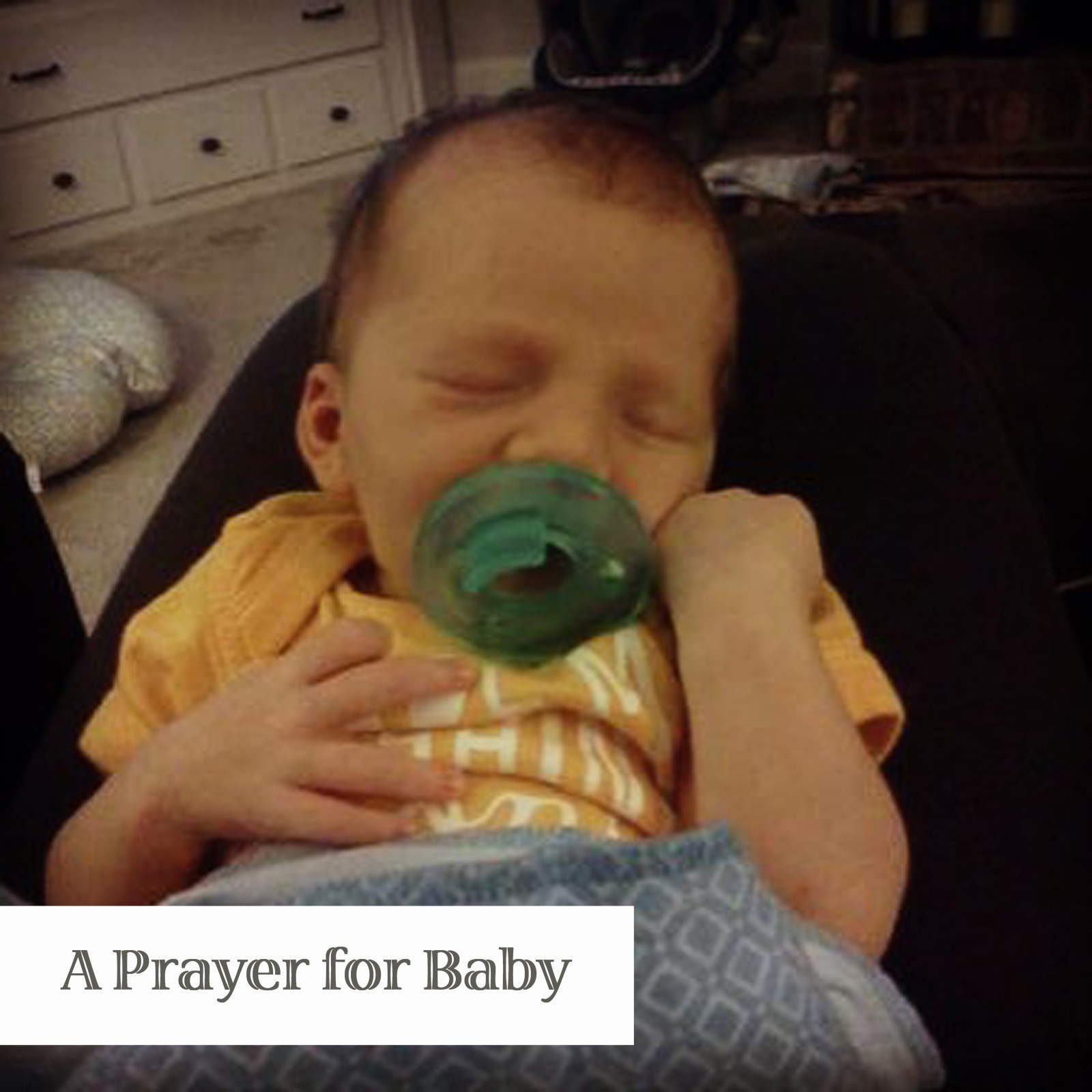 A Prayer for Baby