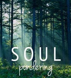 Soul Pondering Saturday copy