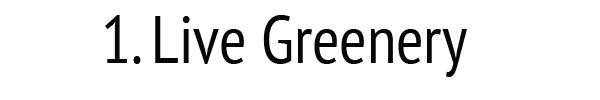 live-greenery