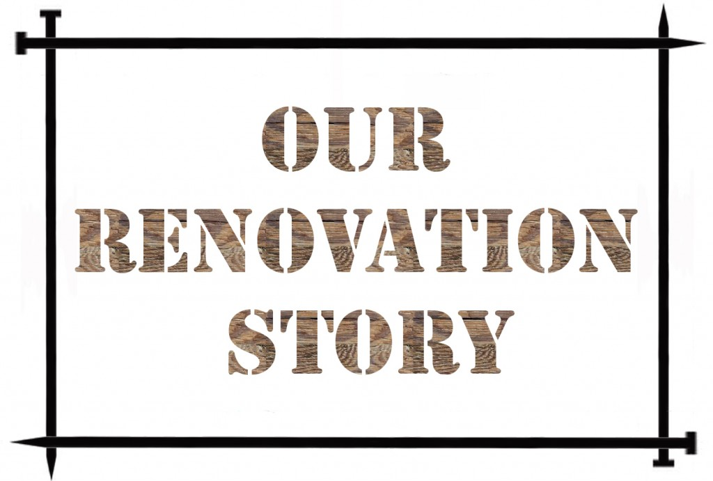 our-renovation-story
