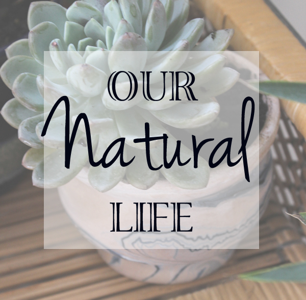 Our Natural Life